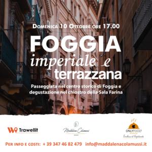 Foggia imperiale e terrazzana- Visita guidata e aperitivo in Puglia